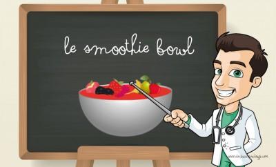 Le smoothie bowl c'est quoi