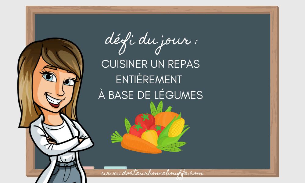 Défi culinaire #2: Réaliser un repas entièrement à base de légumes