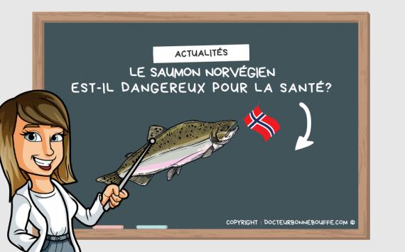 Le saumon norvégien: dangereux pour la santé