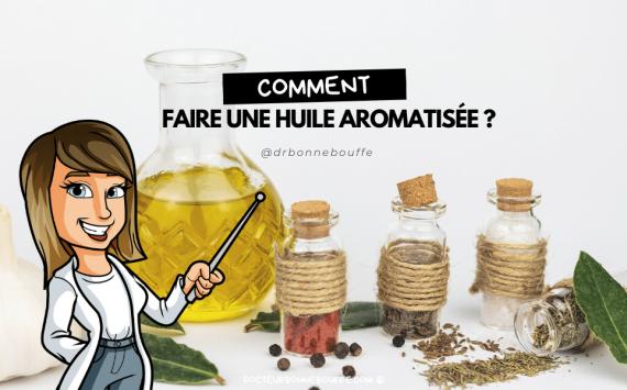 Comment faire une huile d'olive aromatisée faite maison ?