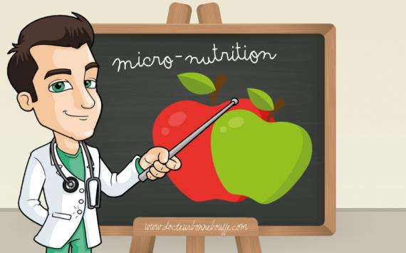 La micro-nutrition : mais qu'est-ce que c'est ?