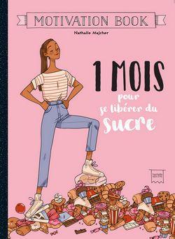 livre 1 mois pour se libérer du sucre