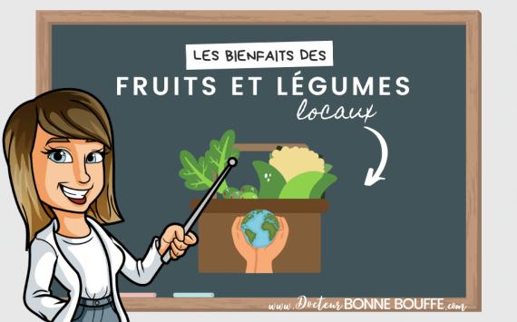 Pourquoi faut-il privilégier les fruits et légumes locaux ?