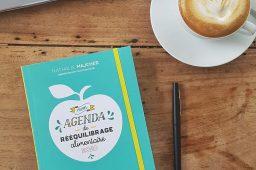 """""""Mon agenda de rééquilibrage alimentaire"""" : l'agenda pour apprendre à manger sainement"""