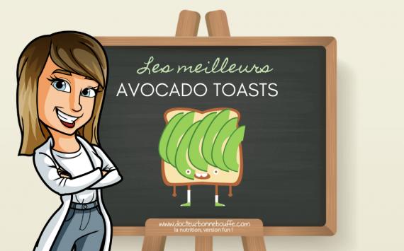 Avocado toasts : 5 idées recettes de tartines à l'avocat