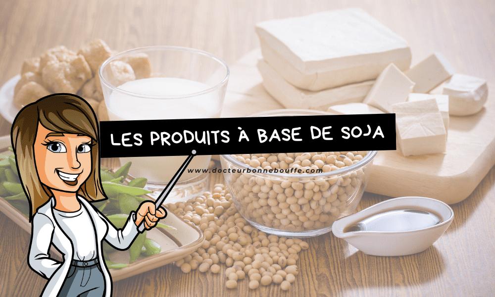 produits dérivés du soja