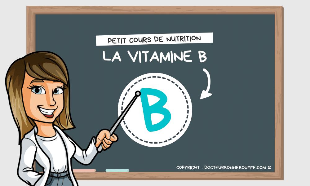 vitamine B bienfaits santé