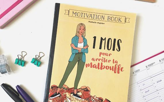 « 1 mois pour arrêter la malbouffe », le livre qui vous accompagne dans vos bonnes résolutions