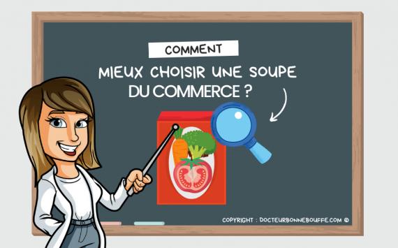 Comment bien choisir sa soupe du commerce ?
