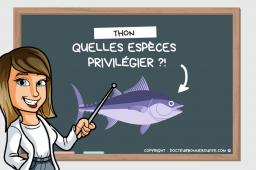 Les différentes espèces de thon : lesquelles choisir ?