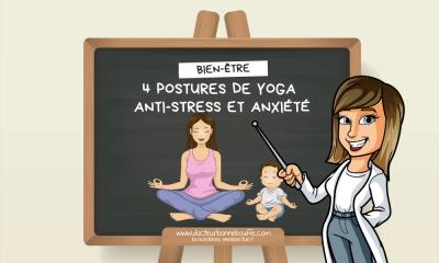 4 postures de yoga pour évacuer le stress et l'anxiété