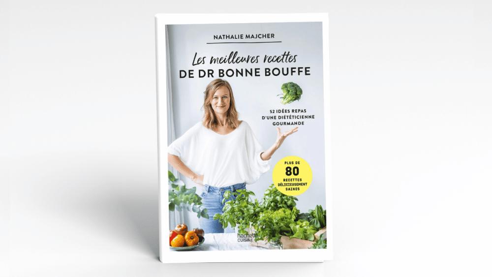 """Présentation du livre """"Les meilleures recettes de drbonnebouffe"""" (éditions Hachette Cuisine, parution Janvier 2021)"""