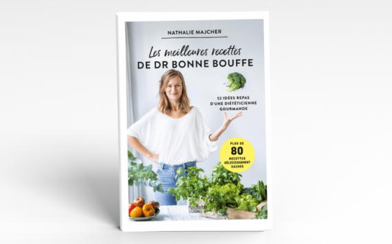 « Les meilleures recettes de DrBonneBouffe », mon livre de cuisine sort chez Hachette Cuisine !