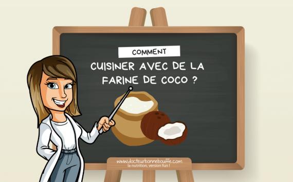 Comment cuisiner avec de la farine de coco ?