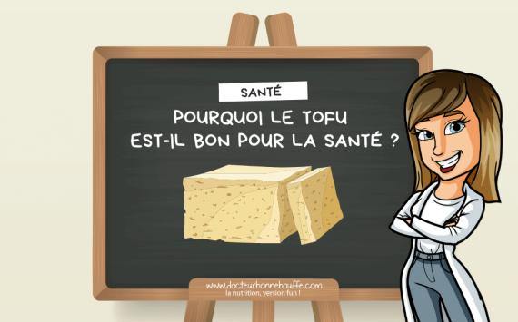 Pourquoi manger du tofu est-il bon pour la santé ?