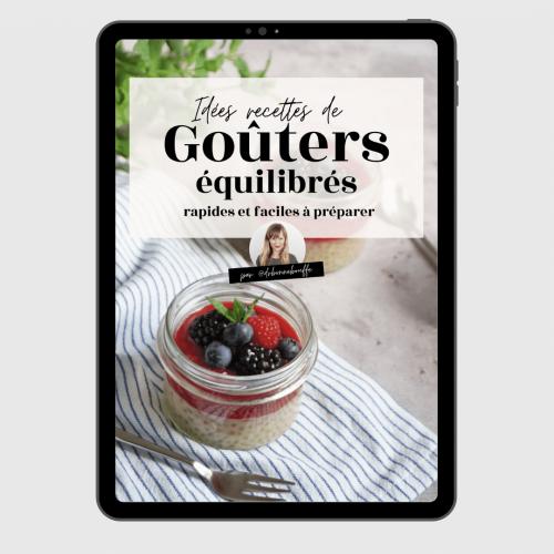 Ebook spécial goûters : recettes simples et rapides de goûters équilibrés